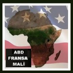 ABD – Fransa – Mali