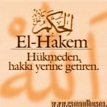 El-Hakem (El-Hakîm) İsm-i Şerîfi