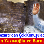 Muhsin Yazıcıoğlu ve Barnabas İncili İddiası…