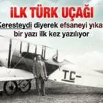 İlk Türk uçağını yapan Vecihi Bey